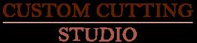 CUSTOM CUTTING STUDIO